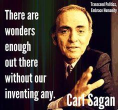 Very true Carl Sagan