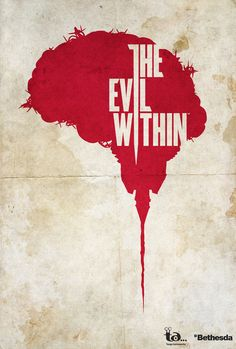 Want a poster made just for you? The Evil Within - Minimalist Poster All Video Games, Horror Video Games, Video Game Posters, Video Game Art, The Evil Within, Resident Evil, Gaming Posters, V Games, Psy Art