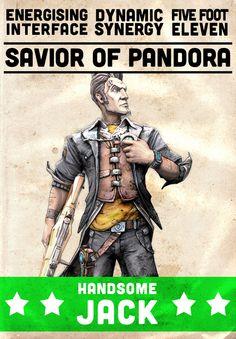 "BL2 Handsome Jack - ""Savior of Pandora"", Pbbbhhhht! Shyea right"