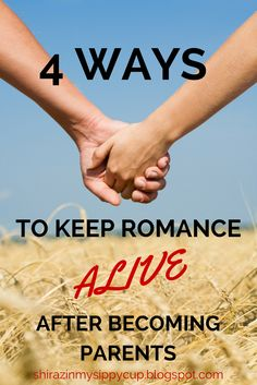 Shiraz In My Sippy Cup: 4 Ways to Keep Romance Alive After Becoming Parents