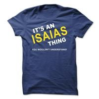 Its An Isaias Thing