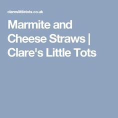 Marmite and Cheese Straws | Clare's Little Tots