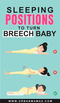 HOW CAN I TURN MY BREECH BABY NATURALLY? If your unborn baby is in a breech position, you must be asking yourself, how to turn a breech baby naturally? You should know that babies often twist and turn during pregnancy. Most of them will move into the head-down position, also known as the head-first position, by the time labor begins.