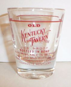 Old Kentucky Tavern Shot Glass Straight Bourbon Whiskey Whisky Souvenir Novelty #KentuckyStraightBourbon