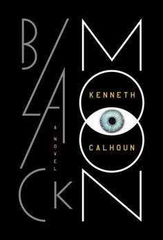 Black Moon: Calhoun, Kenneth : 9780804137140