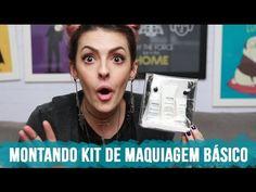 Como montar um kit de maquiagem básico e inteligente (custo benefício) -...
