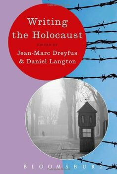 Writing the Holocaust provides students and teachers with an accessibly written overview of the key themes and major theoretical developments which continue to inform the nature of historical writing on the Holocaust. University Of Manchester, Bloomsbury, Social Science, Historian, Book Publishing, Art School, Textbook, Ebooks, Writing