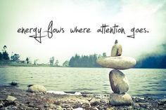 Energy flows where attention goes...