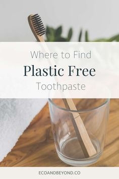Here's your indispensable guide to plastic free toothpaste! What Is Plastic, Tooth Powder, How To Prevent Cavities, Reusable Water Bottles, Thyroid Health, Plastic Waste, Free Tips, Drinking Water, Glass Jars