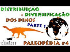 Paleopédia #4: A Distribuição e Diversificação dos Dinossauros - Parte 1