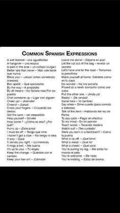 Post with 1946 views. Here are some common Spanish expressions. Add ones I'm missing in the comments! Spanish Expressions, Prepositions, How To Speak Spanish, Have Fun, Let It Be, Medical, Internet, Create, Gold