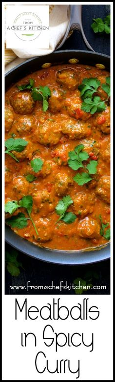 Meatballs in Spicy Curry can be made with any protein! Try beef, lamb, chicken or turkey meatballs smothered in this amazing spicy Indian-inspired sauce!
