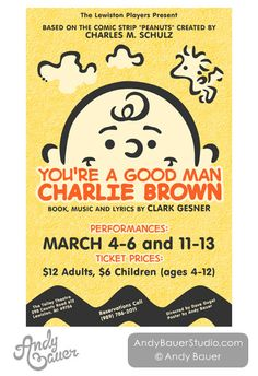"""Custom theatre poster illustration and design for the musical """"You're A Good Man Charlie Brown"""". www.AndyBauerStudio.com"""