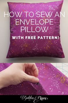 How to Sew an Envelope Pillow- Free Pattern - Golden Rippy. Great beginner sewing project Learn how to sew an envelope pillow with this free pattern and quick tutorial. You'll be making them in no time! They are quick and easy handmade gifts. Easy Sewing Projects, Sewing Projects For Beginners, Sewing Hacks, Sewing Tutorials, Sewing Crafts, Sewing Tips, Beginer Sewing Projects, No Sew Projects, Sewing Patterns Free