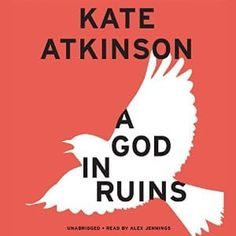 nice A God in Ruins | Kate Atkinson | AudioBook Download Check more at https://audiobooks-free.com/a-god-in-ruins-kate-atkinson-audiobook-download/