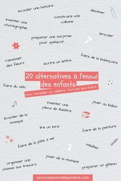 e733aafc556f 20 alternatives à l ennui- vers une parentalité positive