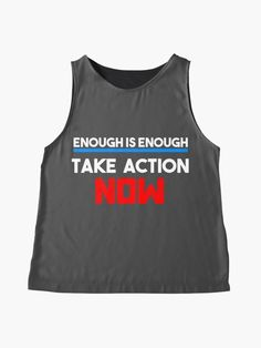 """Enough Is Enough Take Action Now"" Woman Contrast Tank by LisaLiza 