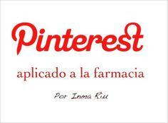 Pinterest aplicado a la farmacia eBook: Inma Riu: Amazon.es: Tienda Kindle