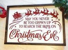 Excited to share this item from my shop: May You Never Be Too Grown Up To Search The Skies On Christmas Eve, Rustic Holiday Decor, Rustic Holiday Decor, Christmas Sign I wish it would be Christmas all year long! Christmas Balls, Christmas Eve, White Christmas, Christmas Wreaths, Victorian Christmas, Vintage Christmas, Etsy Christmas, Christmas Villages, Father Christmas
