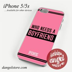 Pink Who needs a boyfried Phone case for iPhone 4/4s/5/5c/5s/6/6s/6 plus
