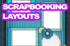 Thinking of good scrapbooking layouts can be a tough task. It's one thing to have ideas of what you want to do, but putting them into a book is the hard part. You don't want to keep repeating the same