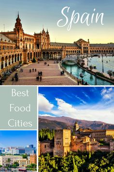 3 of the Best Cities in Spain for Food-Focused Travel