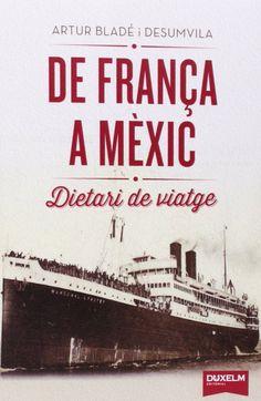 BLADE I DESUMVILA, A. De França a Mèxic