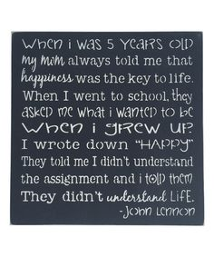 Another great find on #zulily! 'When I Grew Up' John Lennon Wall Sign by Sara's Signs #zulilyfinds