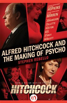 Alfred Hitchcock and the Making of Psycho by Stephen Rebello. Buy this eBook on #Kobo: http://www.kobobooks.com/ebook/Alfred-Hitchcock-and-Making-Psycho/book-42JDti-WwUy8ufQNXX_VlA/page1.html