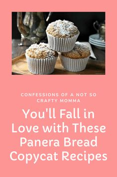 You'll Fall in Love with These Panera Bread Copycat Recipes – Confessions of a Not So Crafty Momma.