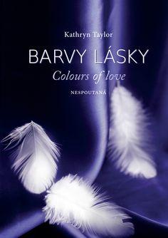 Kathryn Taylor, Ebooks, Colours, Love, Amor
