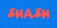 Free Shash Brush Font     License :  Public domain / GPL / OFL   Author: t-ryder.de