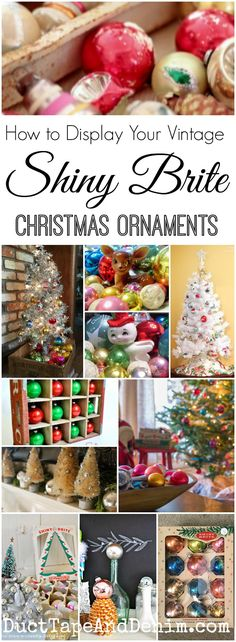 How to Display Your Vintage Shiny Brite Christmas Ornaments | DuctTapeAndDenim.com