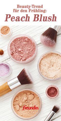 "Beauty-Trend für den Frühling: ""Peach Blush"""