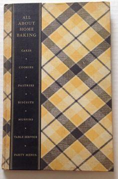 Vintage Cookbook 1933 All About Home Baking Book Depression Era
