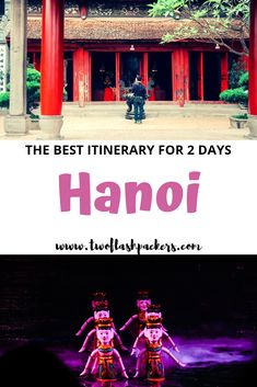 The perfect Hanoi itinerary for 2 days (and multiple other itinerary options!)All the things to do in Hanoi,beautiful and must see places,food, hotels,tips for first time visitors and the complete Hanoi travel guide. #hanoitravel #hanoiitinerary #hanoi2days #hanoivietnam Vietnam Travel Guide, Asia Travel, Travel Guides, Travel Tips, Travel Destinations, Asia Cruise, Backpacking Asia, Romantic Travel, Southeast Asia