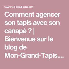 Comment agencer son tapis avec son canapé ? | Bienvenue sur le blog de Mon-Grand-Tapis.com