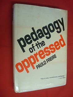 Pedagogy of the Oppressed by Paulo Freire http://www.amazon.com/dp/0070732183/ref=cm_sw_r_pi_dp_u445vb0J4FZXF