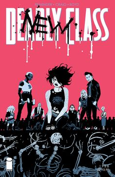 NEW STORY ARC It's morning in America, and a new era of DEADLY CLASS begins here! The survivors of last arc's brutal finale barely have time to consider what they've done before a new class of kids ar