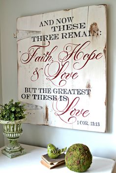 """Faith, Hope & Love"" Wood Sign {customizable} And now these three remain: faith, hope & love, but the greatest of these is love. Unique hand-painted wood sign by Aimee Weaver Designs Painted Signs, Wooden Signs, Hand Painted, Painted Wood, Pallet Art, Pallet Signs, Pallet Quotes, Wood Crafts, Diy And Crafts"