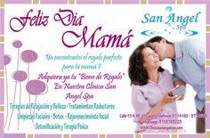Gracias mamá!  SAN ANGEL SPA TE DESEA LO MEJOR! www.clinicasanangelspa.com