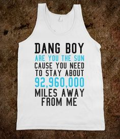 Next Time Youre Harassed on the Street, Flash This Tank Top | It's Friday night, need a pick-up line? Follow https://www.pinterest.com/thevioletvixen/pick-up-lines/