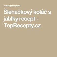 Šlehačkový koláč s jablky recept - TopRecepty.cz