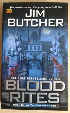 Blood Rites is the sixth book in Jim Butcher's Dresden Files urban fantasy series.