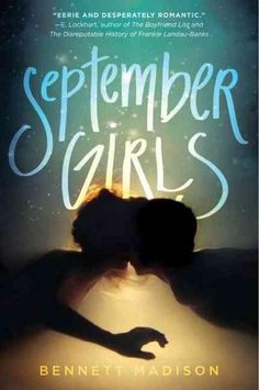 September Girls is a stunning coming-of-age novel about first loves, oblivious…