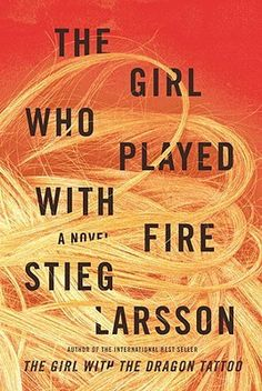 "The Girl Who Played With Fire by Stieg Larsson - ""Two reporters responsible for a sex-trafficking exposé are murdered, and the fingerprints on the murder weapon belong to Lisbeth Salander, prompting journalist Mikael Blomkvist, to launch his own investigation to vindicate Salander."""