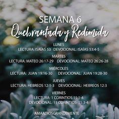 QUEBRANTADA Y REDIMIDA / Semana 6    Plan de Lectura Semanal     #JovenesADG #QuebrantadayRedimida #ComunidadADG #EstudiosBiblicosparaJovenes #Dios #Redencion #Quebranto #AmaaDiosGrandemente