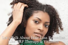 Let's Talk About Hair Loss Remedies Like PRP Therapy & Vitamins. PRP Therapy three-step process that can be used for injuries, muscle pains and, hair loss. Stop Hair Loss, Prevent Hair Loss, Yogurt Hair Mask, Hair Starting, Hair Loss Remedies, Hair Restoration, Hair Loss Treatment, Hair A, About Hair