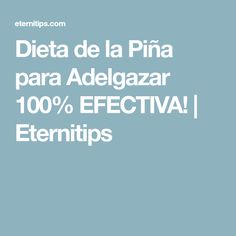 Dieta de la Piña para Adelgazar 100% EFECTIVA! | Eternitips