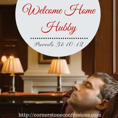 Welcome Home Hubby: 7 Ways to Prepare for Your Husband's Homecoming